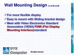 wall mounting design continued