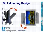 wall mounting design