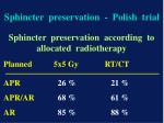 sphincter preservation polish trial2