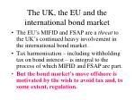 the uk the eu and the international bond market