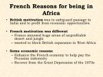 french reasons for being in africa