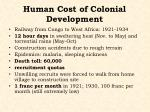 human cost of colonial development