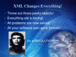 xml changes everything