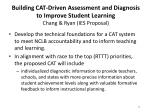 building cat driven assessment and diagnosis to improve student learning chang ryan ies proposal