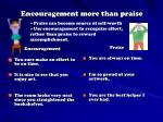 encouragement more than praise