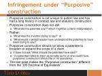 infringement under purposive construction