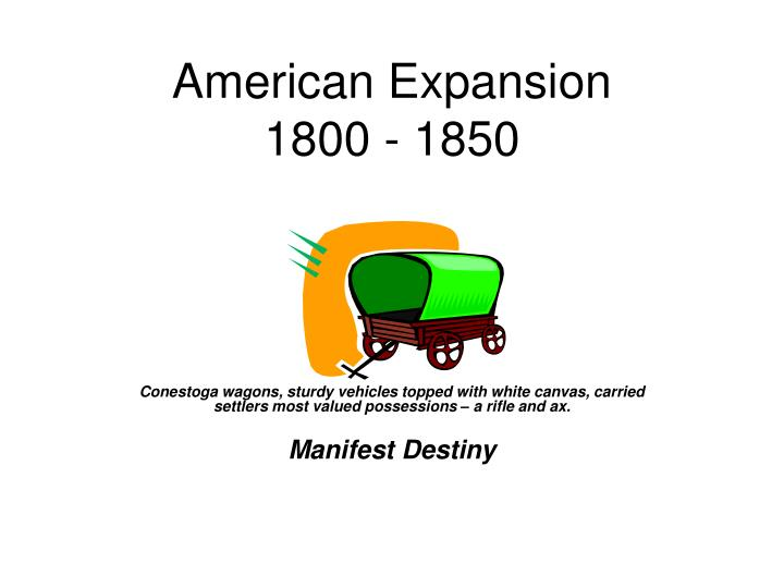 american expansion 1800 1850 n.
