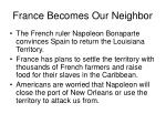 france becomes our neighbor
