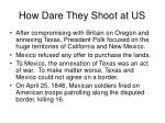 how dare they shoot at us