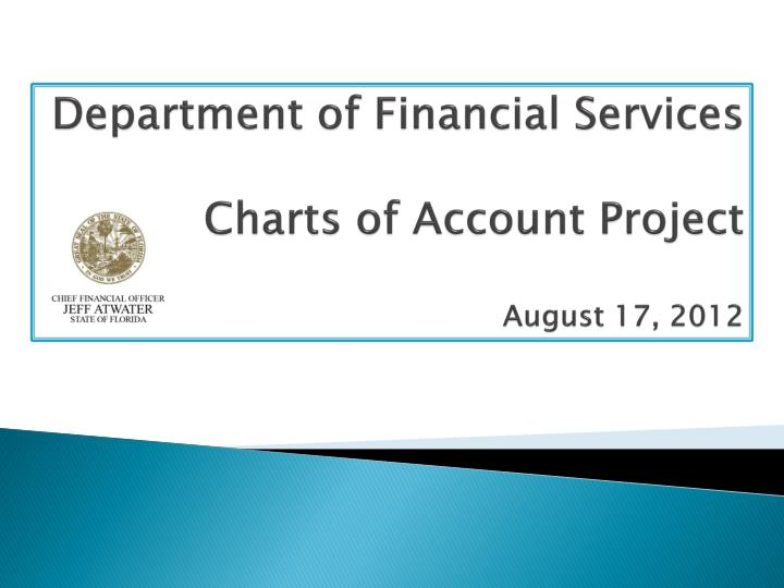 department of financial services charts of account project august 17 2012 n.