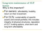 long term maintenance of clt homes
