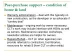 post purchase support condition of home land
