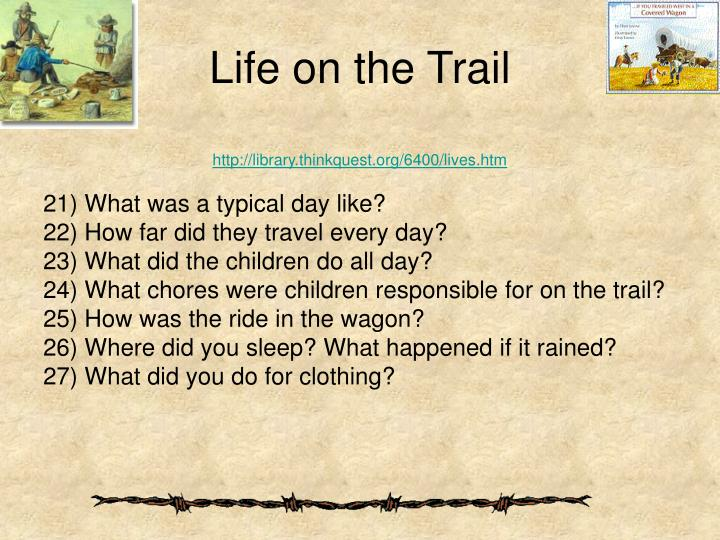 Life on the Trail