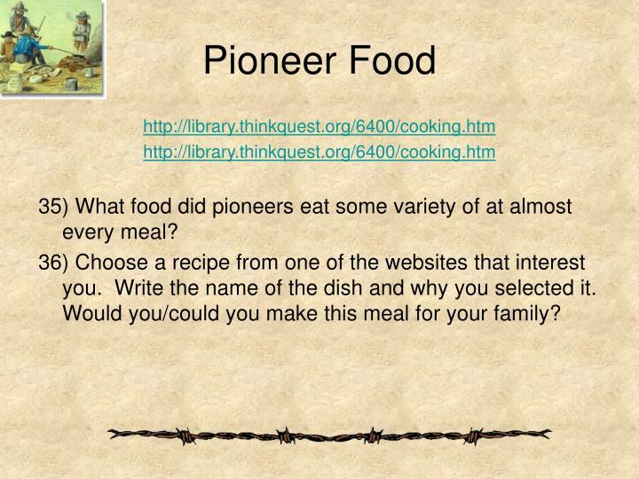 Pioneer Food