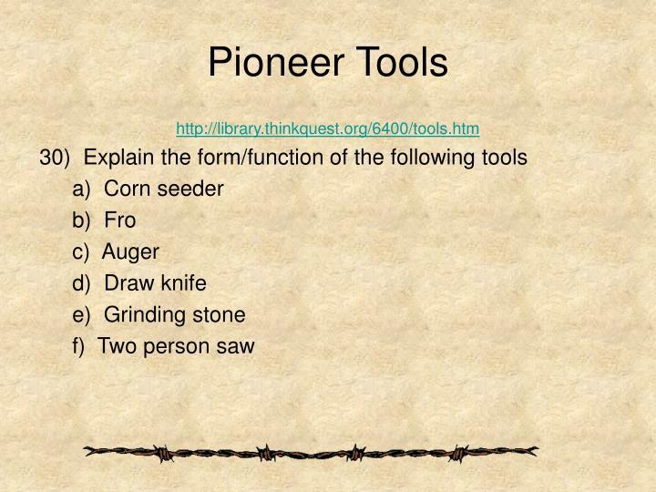 Pioneer Tools