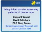 using linked data for assessing patterns of cancer care