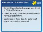 validation of ccr apdc data