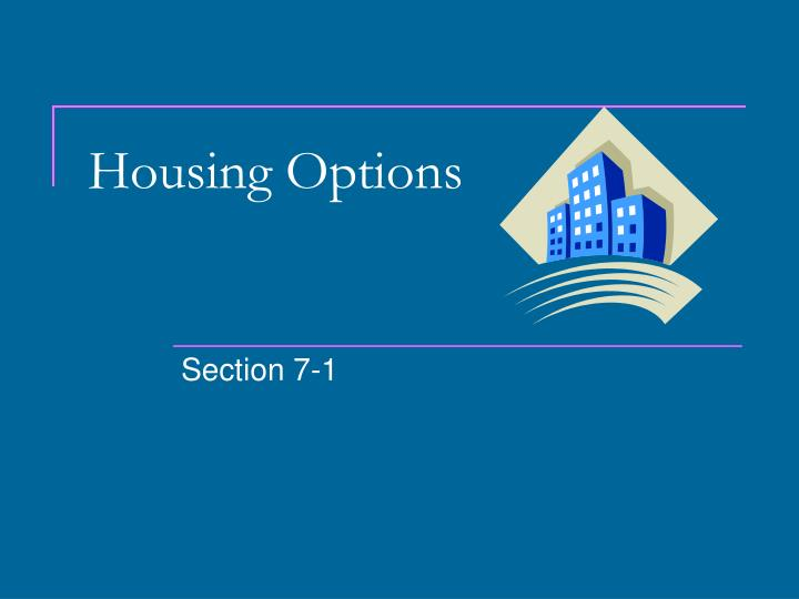 housing options n.