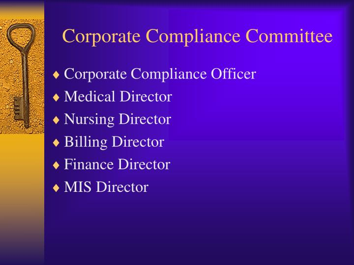 Corporate Compliance Committee