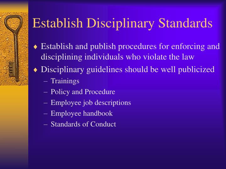 Establish Disciplinary Standards