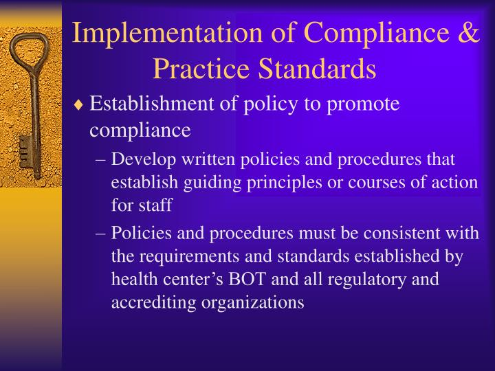 Implementation of Compliance & Practice Standards