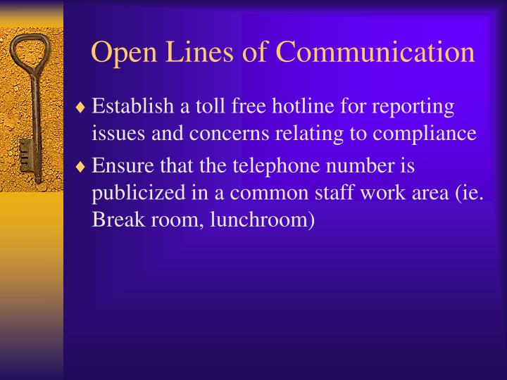 Open Lines of Communication