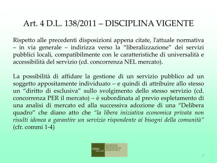 Art. 4 D.L. 138/2011 – DISCIPLINA VIGENTE