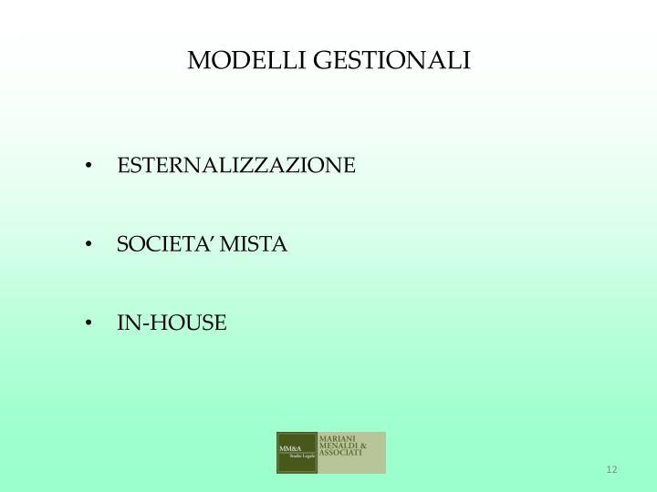 MODELLI GESTIONALI