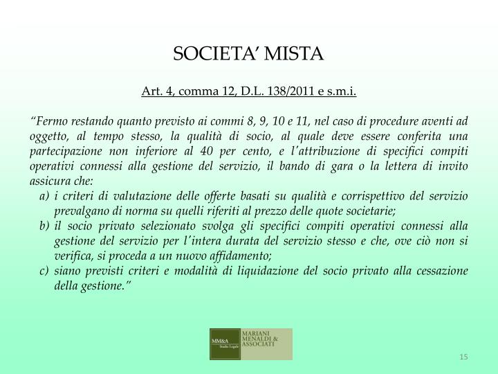 SOCIETA' MISTA