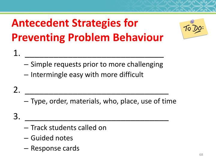 Antecedent Strategies for