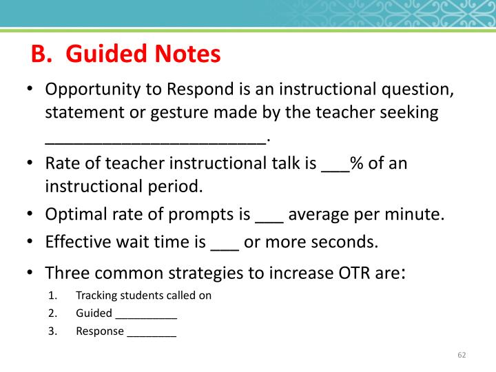 B.  Guided Notes