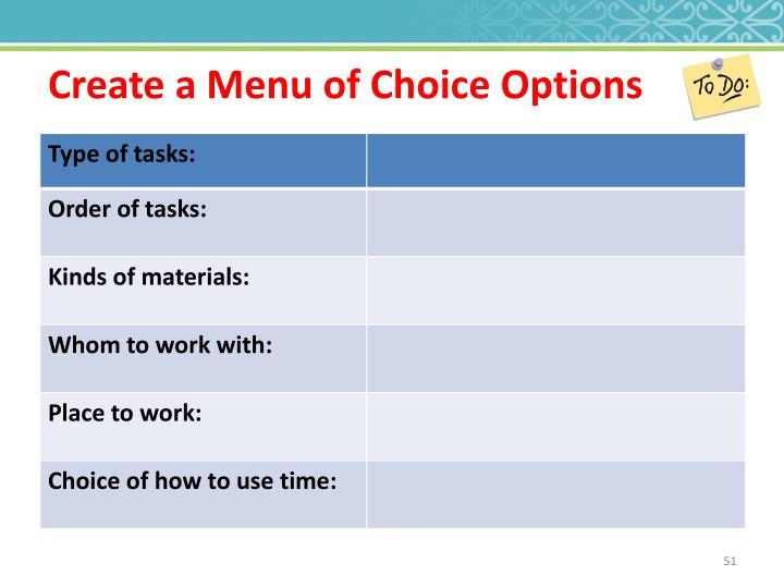 Create a Menu of Choice Options