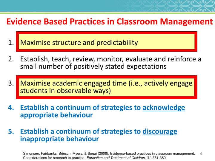 Evidence Based Practices in Classroom Management