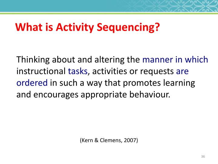 What is Activity Sequencing?