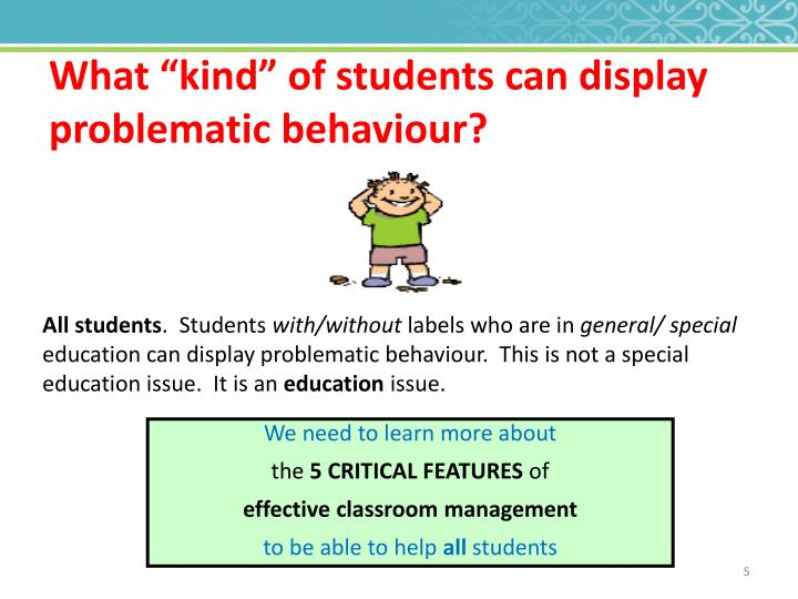 """What """"kind"""" of students can display problematic"""