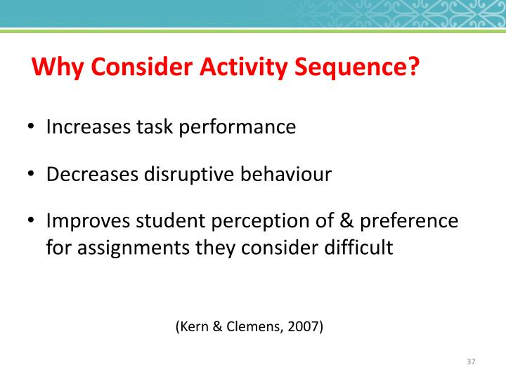 Why Consider Activity Sequence?