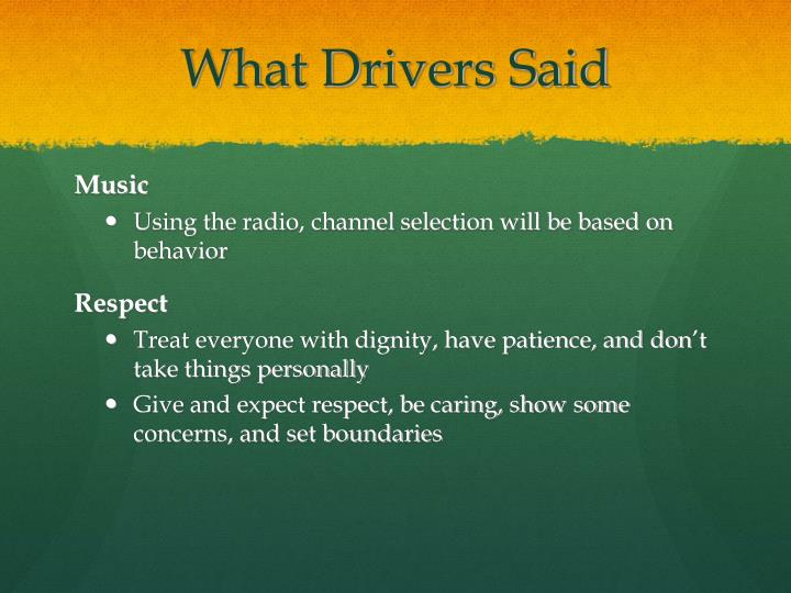 What Drivers Said