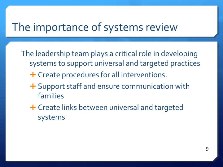 The importance of systems review