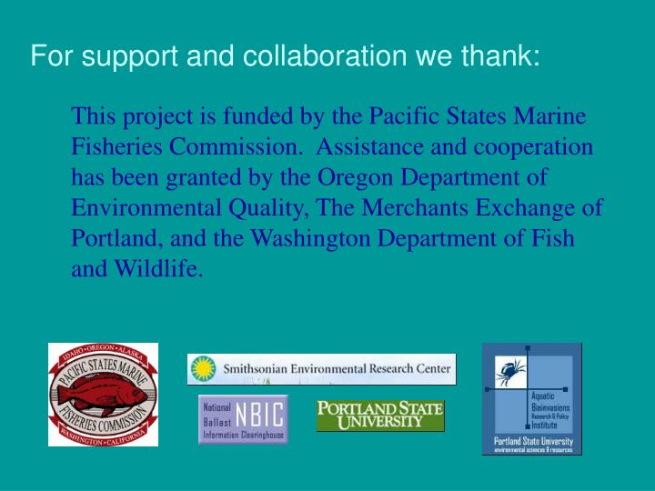 For support and collaboration we thank: