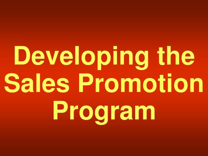 Developing the Sales Promotion Program