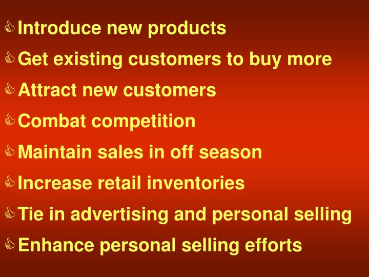 Introduce new products