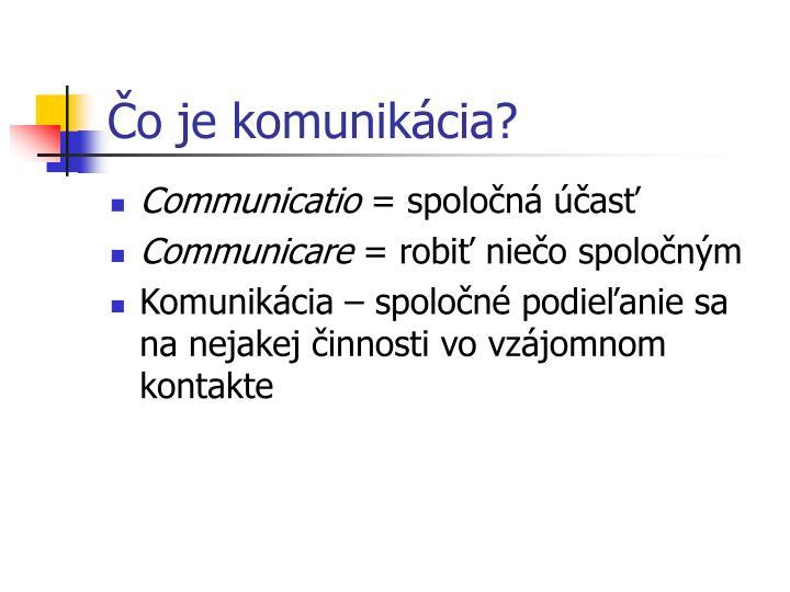 Čo je komunikácia?