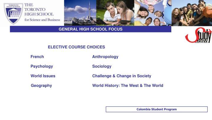 GENERAL HIGH SCHOOL FOCUS