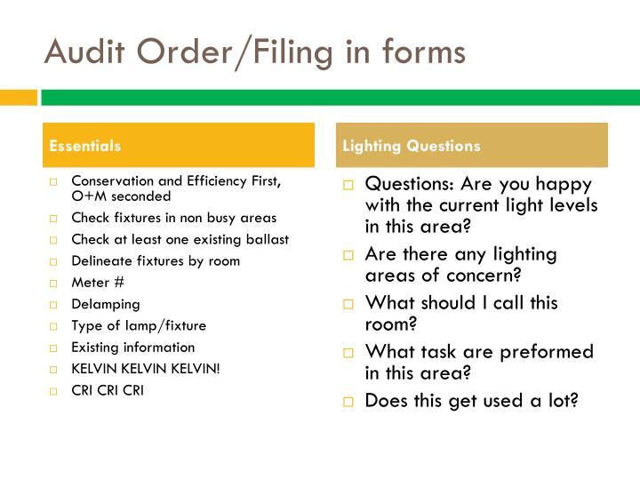 Audit Order/Filing in forms