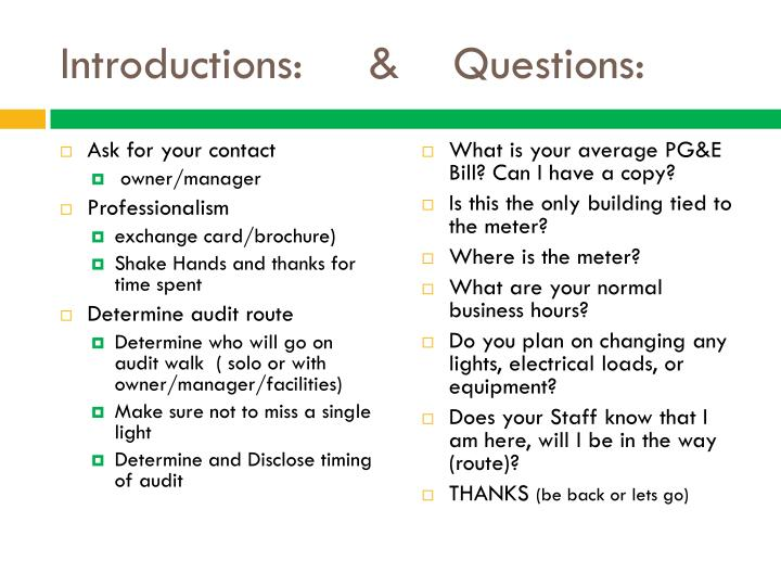 Introductions:     &    Questions: