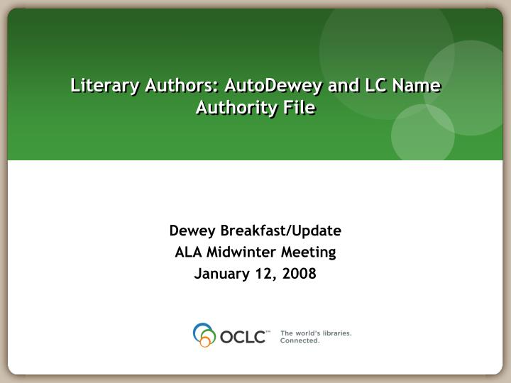 literary authors autodewey and lc name authority file