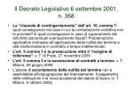 il decreto legislativo 6 settembre 2001 n 3681