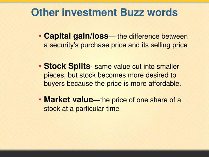 Other investment Buzz words