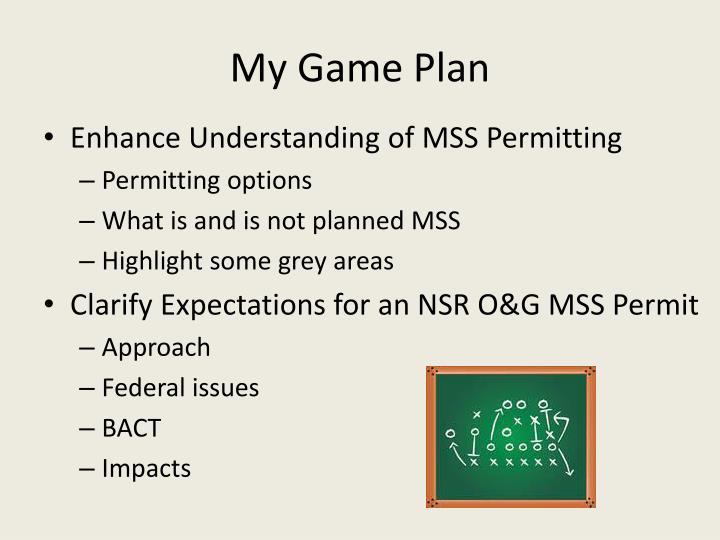My game plan