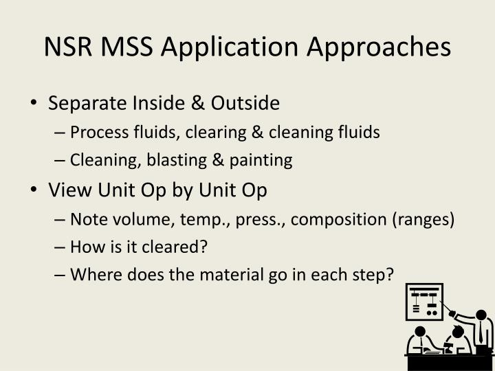 NSR MSS Application Approaches